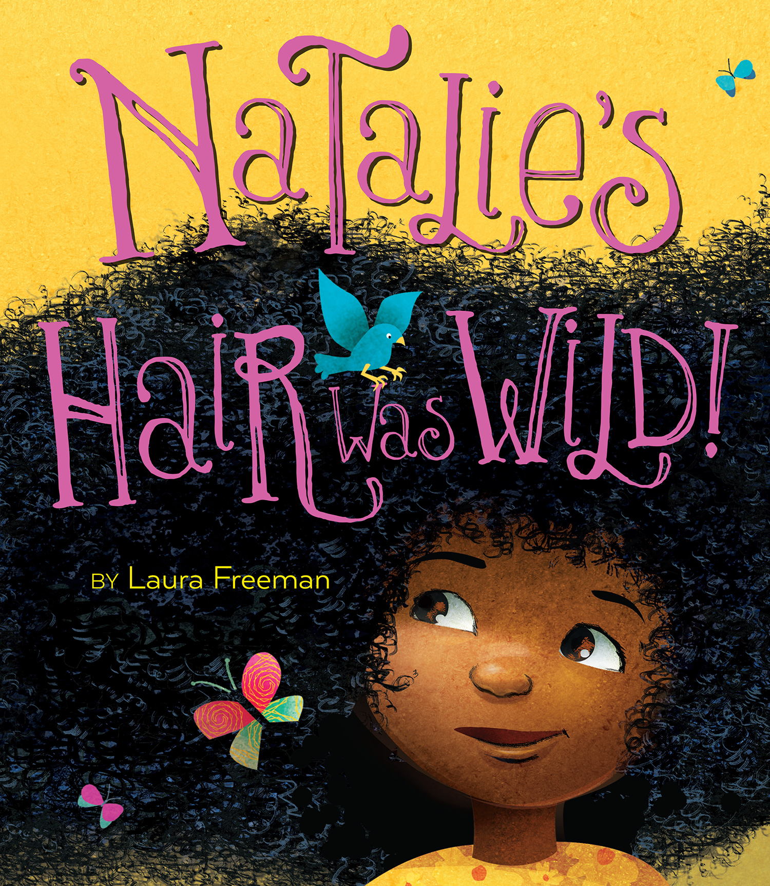 Natalie's Hair Was Wild!-9781328661951