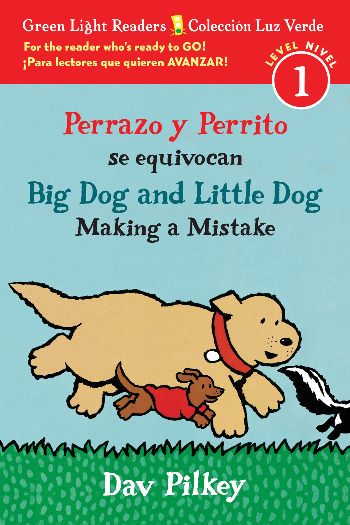 Perrazo y Perrito se equivocan/Big Dog and Little Dog Making a Mistake (bilingual reader)-9781328702623