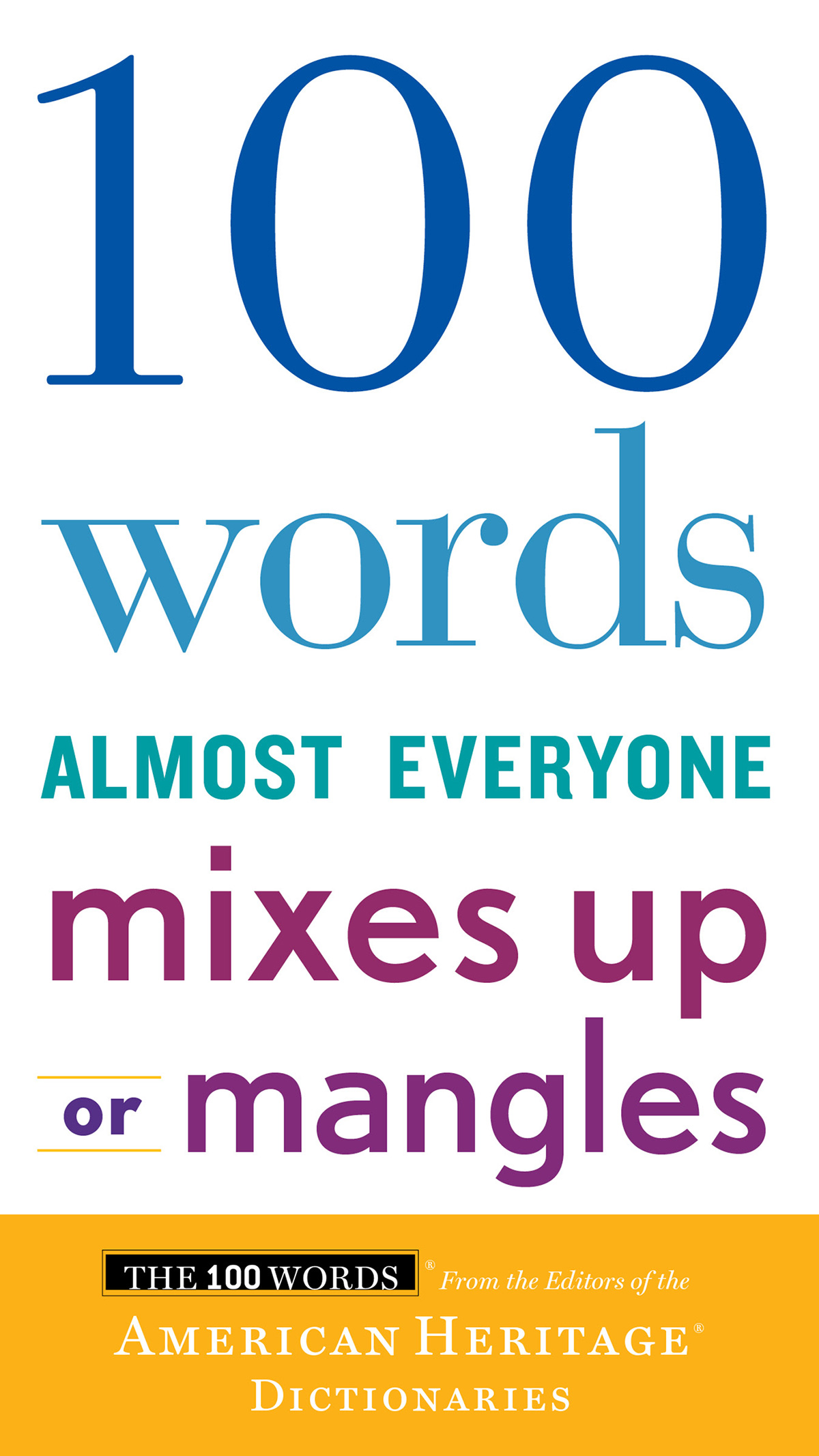 100 Words Almost Everyone Mixes Up or Mangles-9781328710321