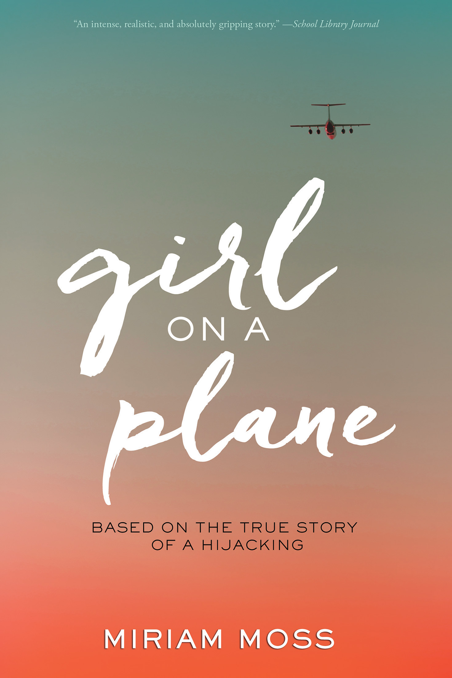 Girl on a Plane-9781328742070