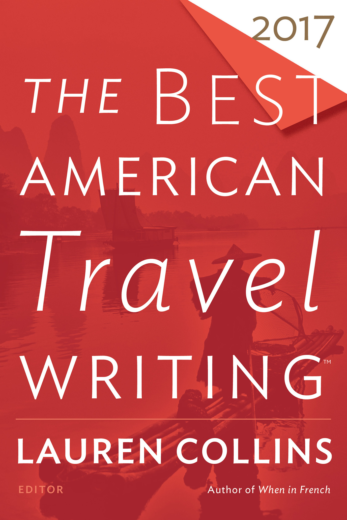 The Best American Travel Writing 2017-9781328745736