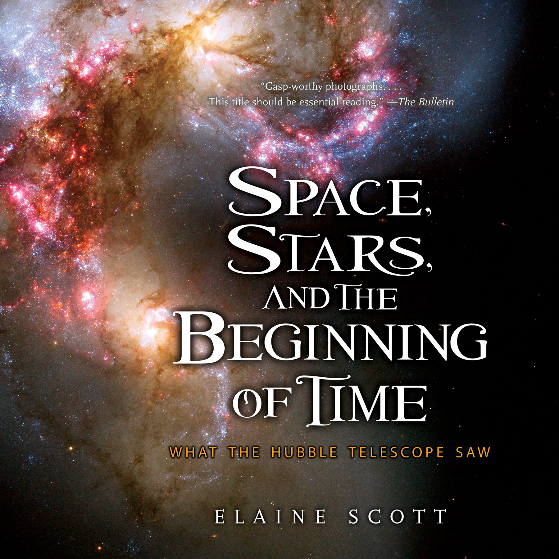 Space, Stars, and the Beginning of Time-9781328895776