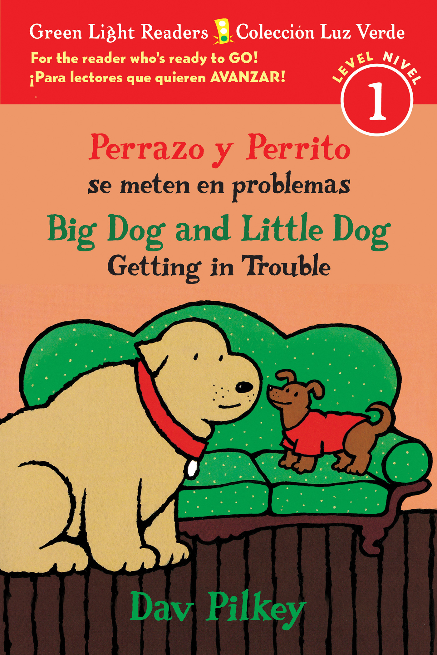 Perrazo y Perrito se meten en problemas/Big Dog and Little Dog Getting in Trouble (bilingual reader)-9781328915108