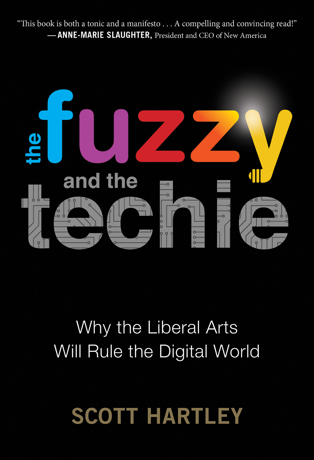 The Fuzzy and the Techie-9781328915405