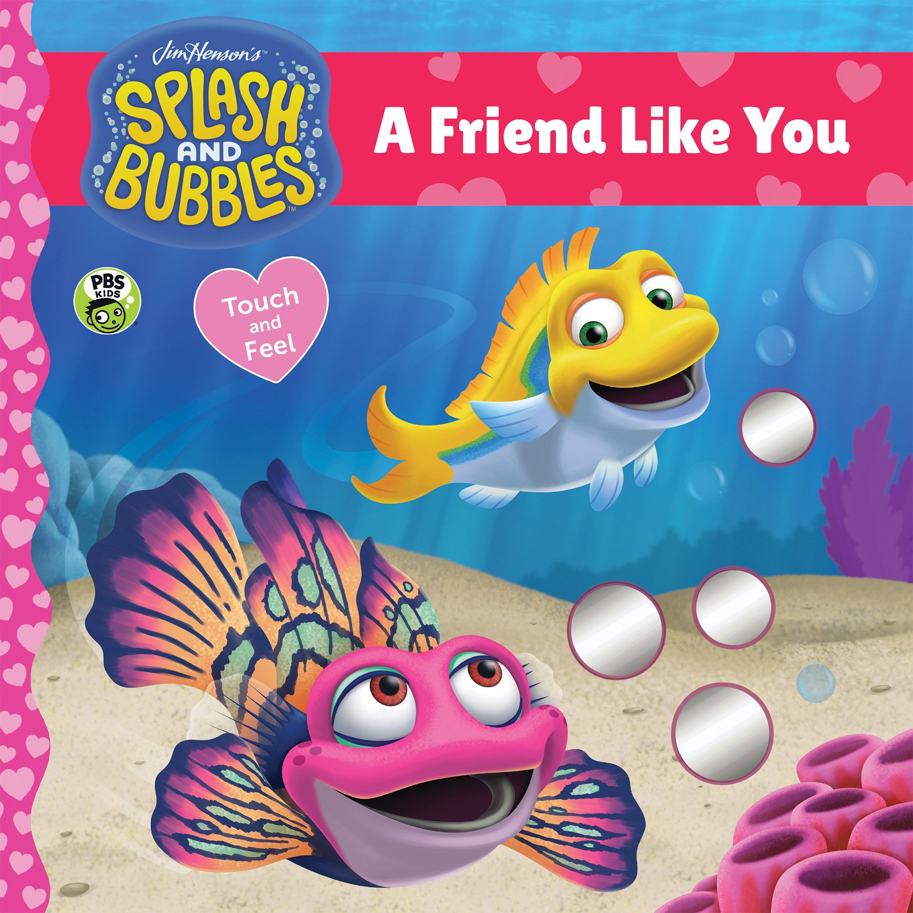 Splash and Bubbles: A Friend Like You touch-and-feel board book-9781328973436