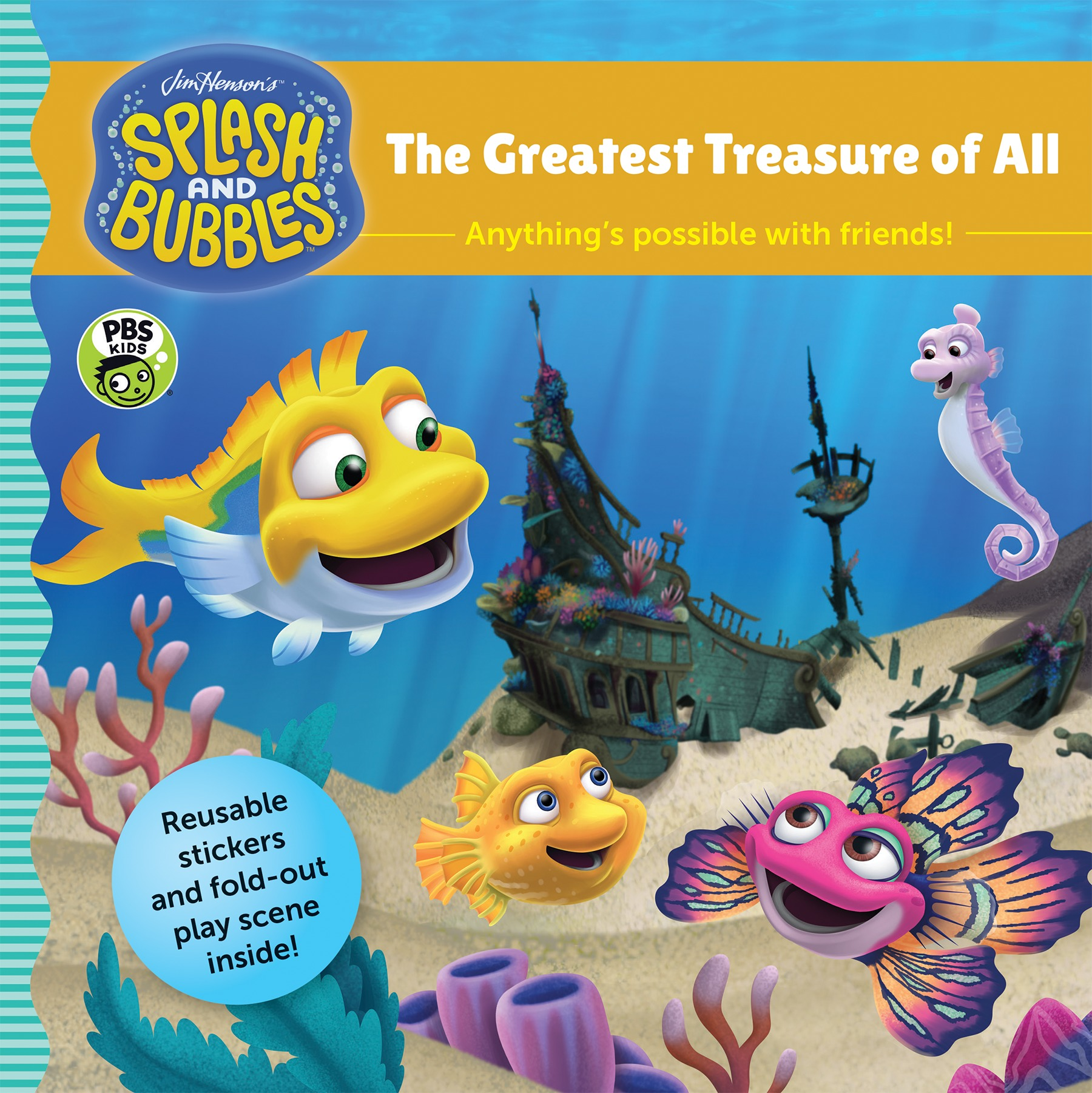 Splash and Bubbles: The Greatest Treasure of All (with sticker play scene)-9781328973450