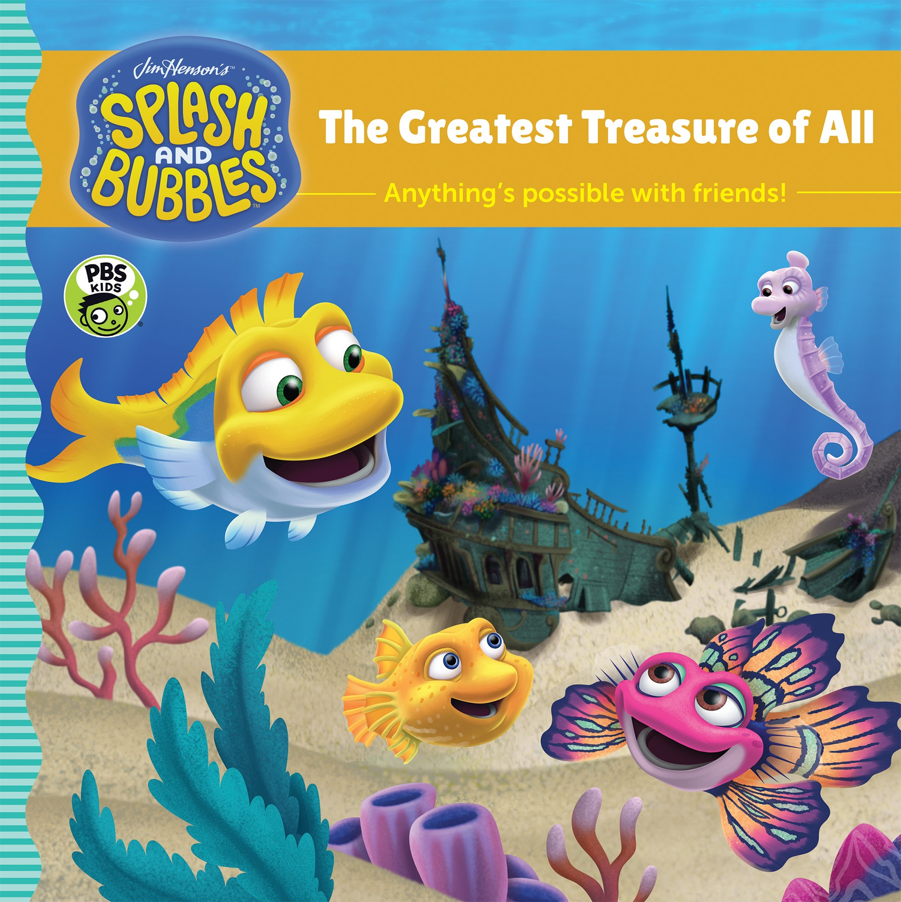 Splash and Bubbles: The Greatest Treasure of All-9781328973467