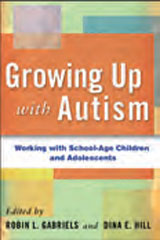 Autism/Asperger Assessment Resources  Growing Up with Autism: Working with School-Age Children and Adolescents (Hardcover)-1512833