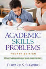 Achievement Assessment Resources  Academic Skills Problems, 4th Edition: Direct Assessment and Intervention (Hardcover)-1512855