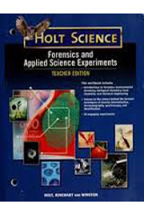 Holt McDougal Science Forensics and Applied Science Experiments Student Guide