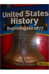 Holt Social Studies: United States History: Beginnings to 1877  Student Edition-9780030412127