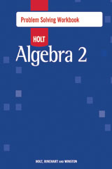 Holt Algebra 2  Problem Solving Workbook-9780030797583