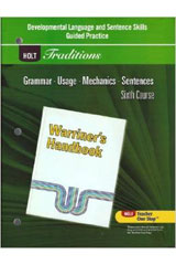 Holt Traditions Warriner's Handbook  Developmental Language and Sentence Skills Guided Practice Grade 12 Sixth Course-9780030997136