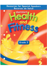 Harcourt Health & Fitness  Resources for Spanish Speakers Grade 2-9780153411816