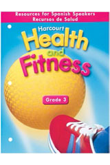 Harcourt Health & Fitness  Resources for Spanish Speakers Grade 3-9780153411823