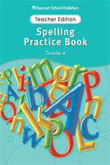 Storytown: Spelling Practice Book Student Edition Grade 4 ...
