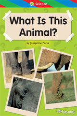 Storytown  ELL Reader Teacher's Guide Grade 1 What Is this Animal?-9780153628399