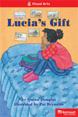 Storytown  Readers Teacher's Guide Below-Level Lucia's Gift-9780153630736