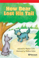 Storytown  Readers Teacher's Guide Below-Level How Bear Lost His Tail-9780153631016