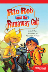 Storytown  Readers Teacher's Guide Below-Level Rio Rob and the Runaway Calf-9780153631504