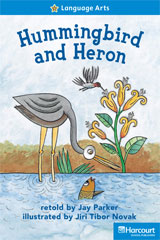 Storytown  Readers Teacher's Guide On-Level Hummingbird and Heron-9780153632501