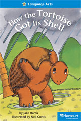 Storytown  Readers Teacher's Guide On-Level How the Tortoise Got Its Shell-9780153632716
