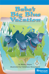 Storytown  Readers Teacher's Guide On-Level Babes Big Blue Vacation-9780153633430