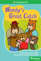 Storytown  Readers Teacher's Guide Above-Level Wendys Great Catch-9780153634413