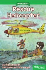 Storytown  Readers Teacher's Guide Above-Level Rescue Helicopter-9780153634505
