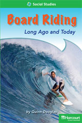 Storytown  Readers Teacher's Guide Above-Level Board Riding, Long Ago and Today-9780153634529