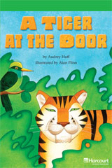 Storytown  Readers Teacher's Guide Above-Level A Tiger at the Door-9780153634864