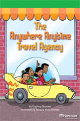 Storytown  Readers Teacher's Guide Above-Level The Anywhere Anytime Travel Agency-9780153634956