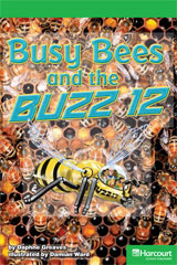 Storytown  Readers Teacher's Guide Above-Level Busy Bees and the Buzz-9780153635007