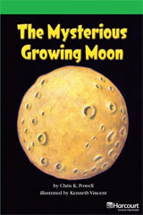 Storytown  Readers Teacher's Guide Above-Level The Mysterious Growing Moon-9780153635144