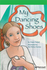 Storytown  Readers Teacher's Guide Above-Level My Dancing Shoes-9780153635335