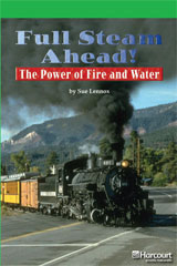 Storytown  Readers Teacher's Guide Above-Level Full Steam Ahead! The Power of Fire and Water-9780153635441