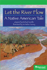 Storytown  Readers Teacher's Guide Above-Level Let the River Flow, A Native American Tale-9780153635458