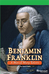 Storytown  Readers Teacher's Guide Above-Level Benjamin Franklin, A Man of Many Talents-9780153635496