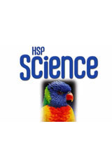 HSP Science © 2009  Big Book Science Leveled Readers Above-Level Grade K-9780153653575