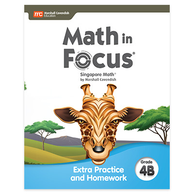 Math in Focus  Extra Practice and Homework Volume B Grade 4-9780358103059