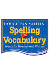 Houghton Mifflin Spelling and Vocabulary  Student Book (consumable/continuous stroke) Grade 1-9780395855348
