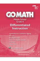 Go Math!  Differentiated Instruction Resource Grade 6-9780544066373