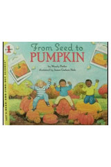 Journeys  Trade Book Grade 1 Grade 1 From Seed to Pumpkin-9780544102804
