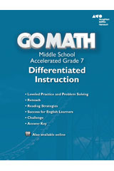 Go Math!  Differentiated Instruction Resource Accelerated 7-9780544146945