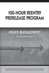 100-Hour Reentry Prerelease Program Student Edition Anger Management