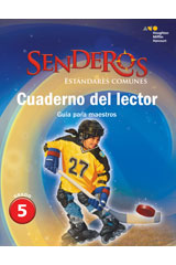Senderos Estándares Comunes  Reader's Notebook Teacher's Edition Grade 5-9780544156685