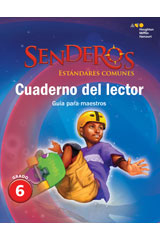 Senderos Estándares Comunes  Reader's Notebook Teacher's Edition Grade 6-9780544156692