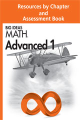 BIG IDEAS MATH Advanced 1  Resources by Chapter and Assessment Book-9780544218390
