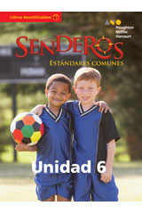 Senderos Estándares Comunes  Decodable Reader, Unit 6 Grade 1-9780544231672