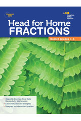 Head For Home Math Skills: Fractions, Book 2